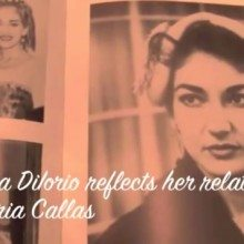 Vincensia DiIorio remembers the great Maria Callas