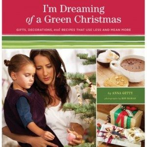im dreaming of a green christmas anna getty