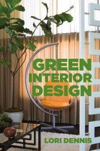 Green Interior Design by Lori Dennis
