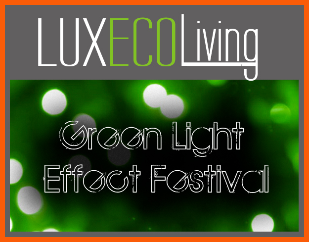 Green light effects festival for Eco-friendly and luxurious products and services